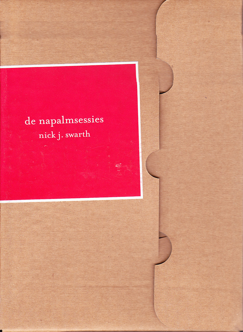 De napalmsessies Nick J. Swarth